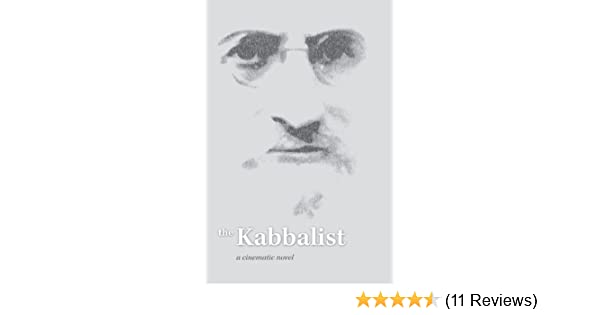 The Kabbalist: A Cinematic Novel