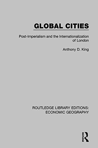 Global cities :  post-imperialism and the internationalization of London /