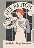 Sue Barton Student Nurse (Sue Barton, Volume 1)