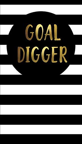 Goal Digger: 4 x 7 Inch 2-Year Pocket Planner with Monthly Calendars, U.S. Holidays, Inspirational Quotes and Notebook Pages (2018-2019 Monthly Pocket Planners and Calendars)