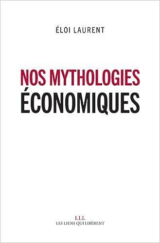 Nos mythologies économiques 2016
