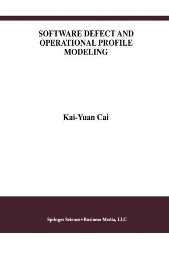 Download Software Defect and Operational Profile Modeling (International Series in Software Engineering) Pdf