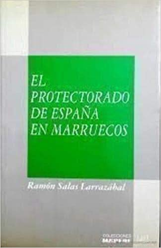 Protectorado de España en marruecos Colección El Magreb: Amazon.es: Salas Larrazábal, Ramón: Libros