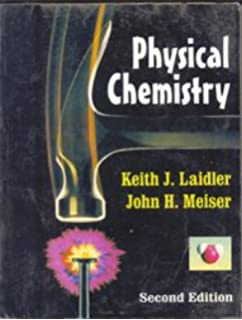 Physical chemistry keith j laidler john h meiser bryan c physical chemistry fandeluxe Choice Image
