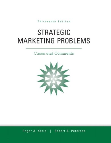 132747251 - Strategic Marketing Problems: Cases and Comments, 13th Edition