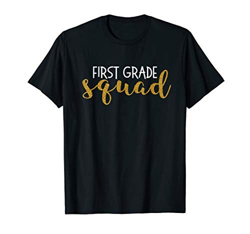 First Grade Squad 1st Grade Teacher Cute Funny Gift T -