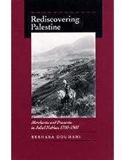 Rediscovering Palestine: Merchants and Peasants in Jabal Nablus, 1700–1900