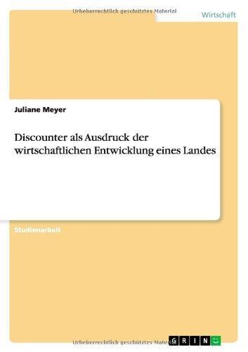 Discounter als Ausdruck der wirtschaftlichen Entwicklung eines Landes (German - Warehouse Discounters