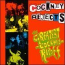 The Greatest Cockney Rip Off by Cockney Rejects (2000-04-11)