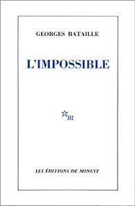 L'impossible par Georges Bataille