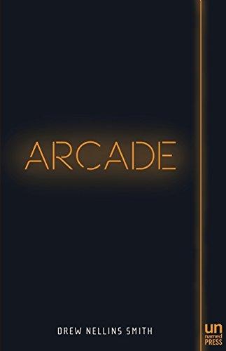 Arcade: A Novel