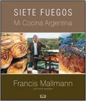 SIETE FUEGOS - TAPA BLANDA (Spanish Edition)