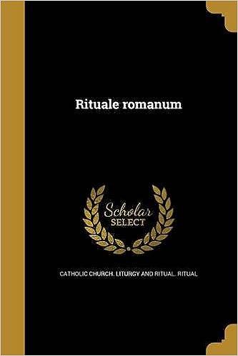 Rituale Romanum (Latin Edition): Catholic Church Liturgy and
