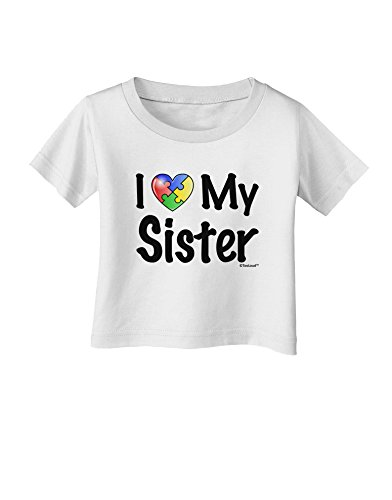 TooLoud I Heart My Sister - Autism Awareness Infant T-Shirt - White - 18Months ()