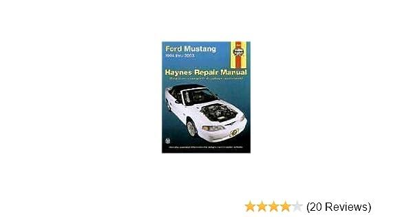 haynes ford mustang 1994 2003 haynes manuals robert maddox rh amazon com Haynes Manual Pictures Back Lawn Boy 10323 Manual