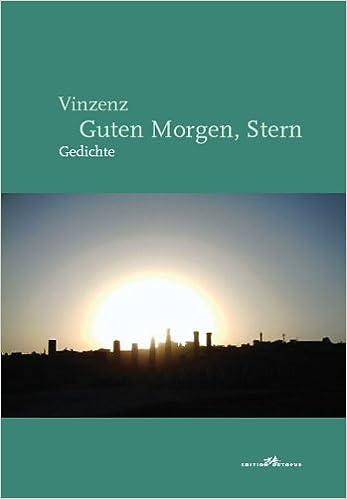 Vinzenz Guten Morgen Stern Gedichte Amazonde Reinhard