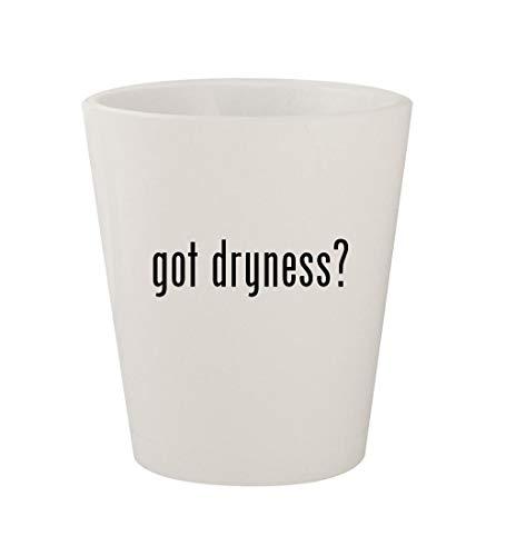 got dryness? - Ceramic White 1.5oz Shot Glass
