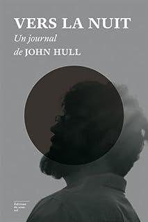 Vers la nuit, Hull, John