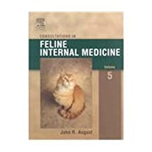 Consultations in Feline Internal Medicine - Text and VETERINARY CONSULT Package