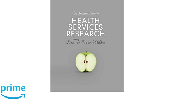 An introduction to health services research a practical guide an introduction to health services research a practical guide 9781446247396 medicine health science books amazon fandeluxe Choice Image