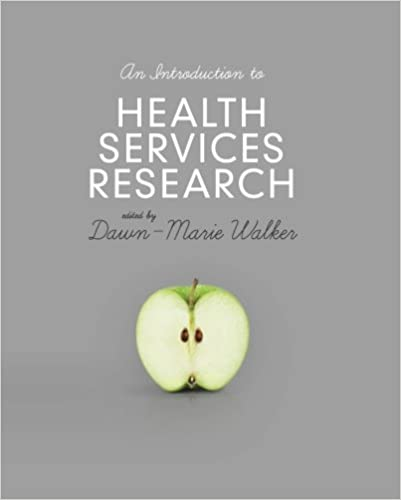 An introduction to health services research a practical guide an introduction to health services research a practical guide 1st edition fandeluxe Choice Image