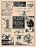Flight and Flying, David Baker, 0816018545