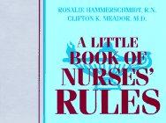 A Little Book of Nurses' Rules, 1e