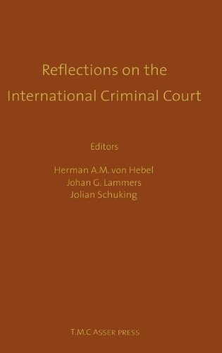 Reflections on the International Criminal Court - Essays in Honour of Adriaan Bos