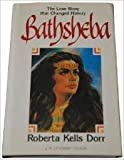 img - for Bathsheba: The love story that changed history book / textbook / text book