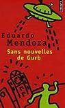 Sans nouvelles de Gurb par Mendoza