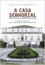Book A Casa Senhorial como Matriz da Territorialidade