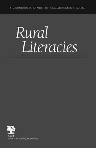 Rural Literacies (Studies in Writing and Rhetoric)