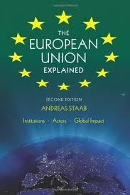 Read Online The European Union Explained, Second Edition: Institutions, Actors, Global Impact 2nd (second) Edition by Staab, Andreas (2011) pdf epub