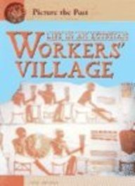 Life in an Egyptian Workers Village (Picture the Past)