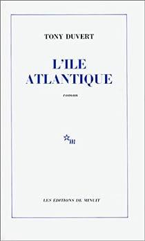 L'île Atlantique par Duvert