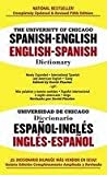 img - for The University of Chicago Spanish-English, English-Spanish Dictionary/Universidad De Chicagodiccionario Espano-Ingles Ingles-Espanol: Spanish-English, English-Spanish book / textbook / text book