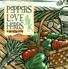 Peppers Love Herbs, Ruth Bass, 088266932X