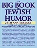 The Big Book of Jewish Humor, William Novak and Moshe Waldoks, 0061138134