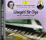 Lösegeld für Olga: Krimis in Dur und Moll