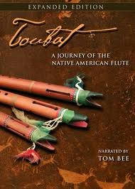 Toubat a Journey of the Native American Flute