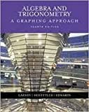 College Algebra Trigonometry A Graphing Approach Fourth Edition, Custom Publication, Ron Larson, 0618551492