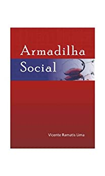 Armadilha Social por [lima, Vicente Ramatis]