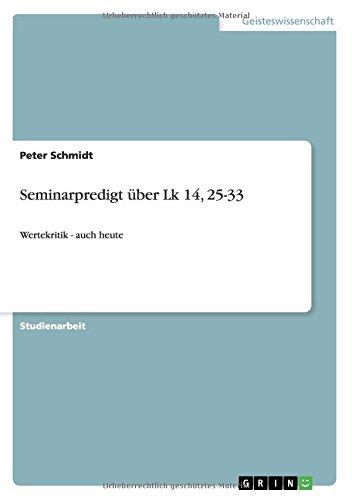 Download Seminarpredigt über Lk 14, 25-33 (German Edition) ebook
