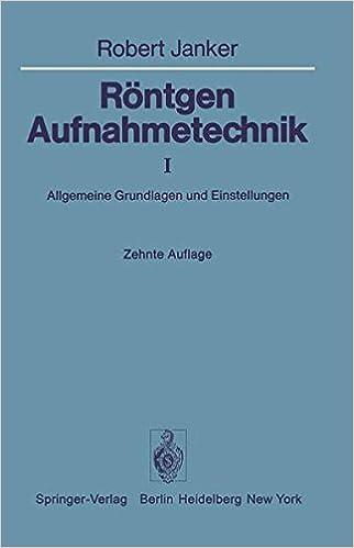 Book Röntgen-Aufnahmetechnik: Teil I: Allgemeine Grundlagen und Einstellungen
