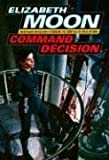 Command Decision (Vatta's War, Book 4)