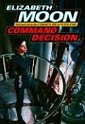 Command Decision (Vatta's War Book 4)