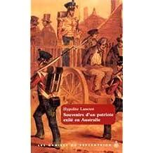Souvenirs d'un patriote exilé en Australie: 1838-1845