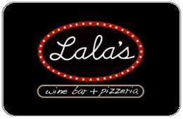 Lala's Wine Bar + Pizzeria Gift Card (125) (125 Gift Card)