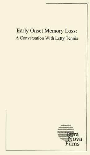 Early Onset Memory Loss: A Conversation With Letty Tennis