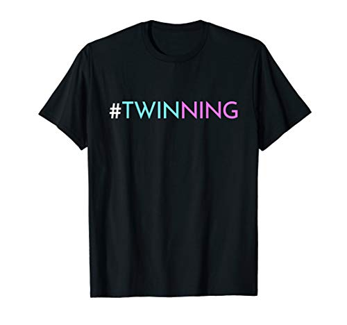 Twinning - Funny Twins Matching Fraternal or